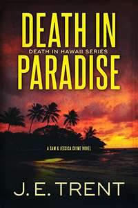 Death In Paradise: ( Hawaii Thriller Series Book 1) Kindle Edition Free Download @ Amazon