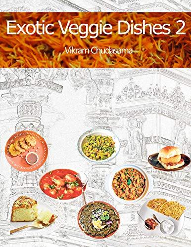 Exotic Veggie Dishes 2, Kindle Edition Free @ Amazon
