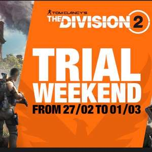 "Play ""The Division 2 "" for free - Trial Weekend @ Epicstore/PSN/UPLAY/Xbox"