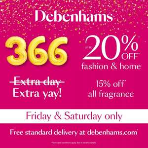Free Standard Delivery on all orders plus 20% off Leap year Sale Friday and Saturday only @ Debenhams