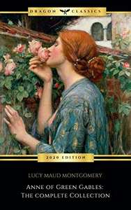 Anne of Green Gables Collection: Anne of Green Gables, Anne of the Island, and More 2020 Kindle Edition - Free @ Amazon