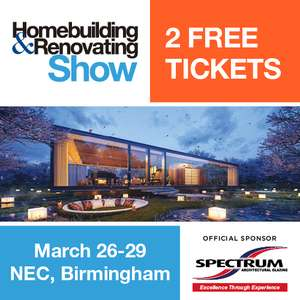 2 Free Tickets Worth £36 - National Homebuilding & Renovating Show!