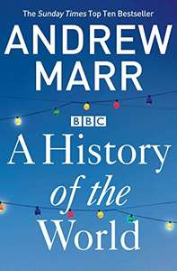 Andrew Marr: A History of the World - Kindle Edition 99p