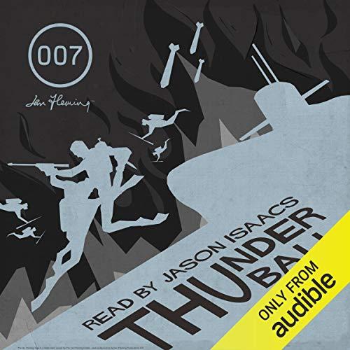 Thunderball - Ian Fleming (James Bond) Audiobook w Interview - Audible Members - £1.99