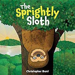 Christopher Bunt - The Sprightly Sloth Kindle Edition FREE at Amazon