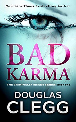 Bad Karma (The Criminally Insane Series Book 1) Kindle Edition - Free @ Amazon