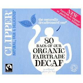 Clipper organic fair trade decaf 80 teabags, plastic free and unbleached £3.00 @ Waitrose & Partners