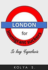 London for immigrant suckers: So long, Yugoslavia - 99p @ Amazon Kindle