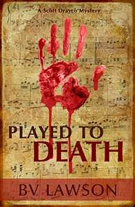 Played to Death: A Scott Drayco Mystery Kindle Edition - free @ Amazon