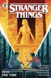 Stranger Things: Into The Fire Issue #1 Various Variants (Cover A Kalachev / Cover B Lambert / Cover C Wilson) £1.33 each @ Forbidden Planet