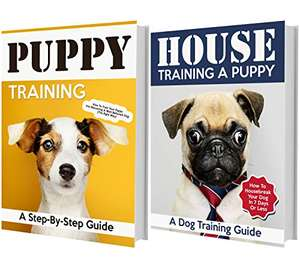 Puppy Training Books: Dog Training & How To Housebreak Your Puppy In 7 Days Or Less - Kindle Edition now Free @ Amazon