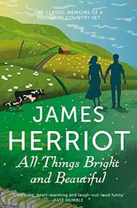 James Herriot - All Things Bright & Beautiful 99p on Amazon Kindle