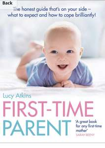 First Time Parent (Lucy Atkins) - Kindle Edition £1.99 @ Amazon