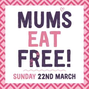 Mum's Eat Free on Mother's Day with the purchase of a full-price meal @ Giraffe