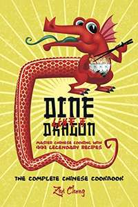 free kindle eBook : Dine Like a Dragon: The Complete Chinese Cookbook @ Amazon