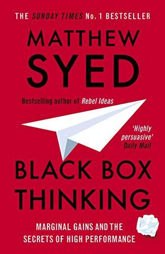 Matthew Syed: Black Box Thinking - Kindle Edition 99p