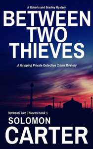 Between Two Thieves: A Gripping Private Detective Mystery Free at Amazon