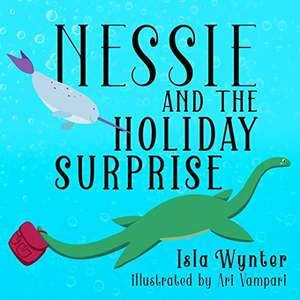 Nessie and the Holiday Surprise - FREE picture ebook @ Amazon
