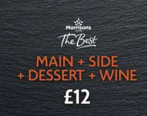 The Best Dine In For £12 (Main, Side, Dessert + Wine (75cl)) @ Morrisons
