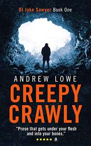 Cracking Thriller - Andrew Lowe - Creepy Crawly (DI Jake Sawyer Book One) Kindle Edition - Free @ Amazon