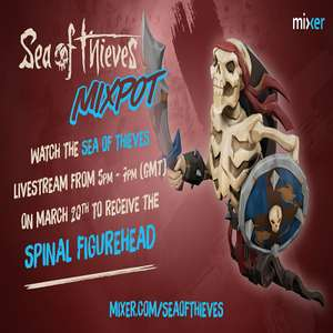 Watch Sea of Thieves on Mixer to claim a FREE 'Spinal' Figurehead | (Tomorrow at 5pm)
