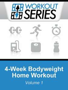 4-Week Free Bodyweight Home Workout (Workout Series Book 1) @ Amazon Kindle