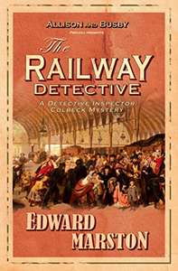 Sherlock Like Thriller - Edward Marston - The Railway Detective: The bestselling Victorian mystery series Kindle Edition - Free @ Amazon