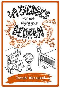 49 Excuses for Not Tidying Your Bedroom by James Warwood - Kindle Edition @ Amazon