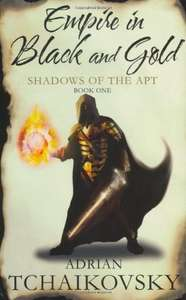Empire in Black and Gold (Shadows of the Apt Book 1) Kindle Edition 99p at Amazon