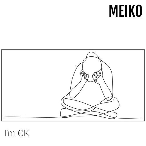 "Feeling Isolated? Download ""I'm OK"" for freee! Meiko @ meikomusic.com"