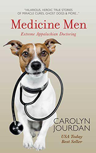 Medicine Men: Extreme Appalachian Doctoring Free at Amazon Kindle Edition