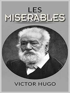 Victor Hugo - Les Miserables Kindle Edition FREE at Amazon