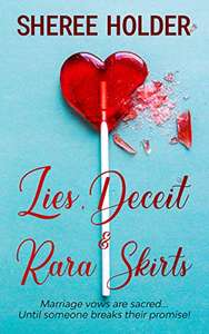 Lies, deceit & rara skirts - free book 5 stars @ Amazon Kindle