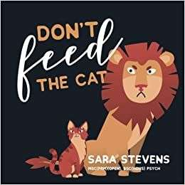 Don't Feed the Cat: Parent/teacher mental health anxiety tool Free at Amazon Kindle