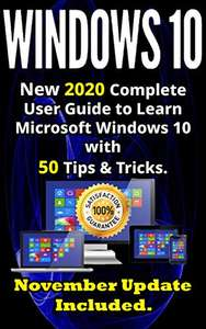 Windows 10: 4 Books (New 2020 Complete User Guides to Learn Windows 10 with 580 Tips & Tricks and more) - Kiindle Edition now Free @ Amazon