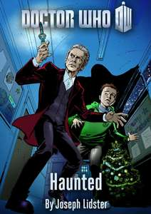 Free Doctor Who eBooks (PDF) 'Haunted' 'Attack Of The Snowmen' 'The Advent Of Fear' 'Blink' 'The Doctor On My Shoulder' + more @ BBC