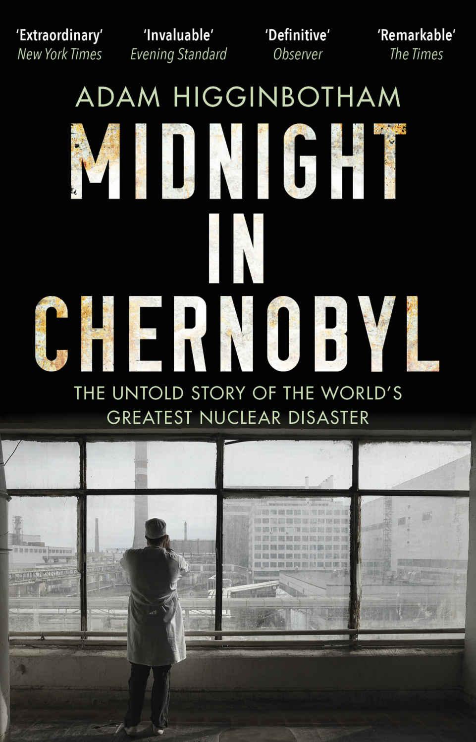 Midnight in Chernobyl: Adam Higginbotham Kindle Edition 99p Amazon