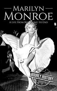 Marilyn Monroe: A Life From Beginning to End - Kindle Edition now Free @ Amazon