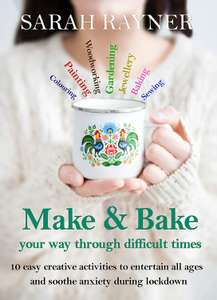 Make and Bake Your Way Through Difficult Times kindle ebook free