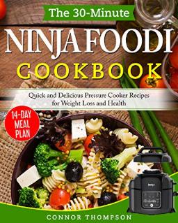 Ninja Foodi Cookbook: Quick, Delicious Pressure Cooker Recipes for Weight Loss & Health - Kindle Free @ Amazon