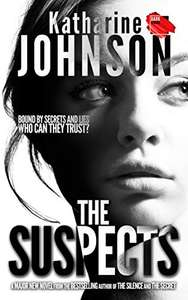 Brilliant Tense Crime Thriller - Katharine Johnson - The Suspects Kindle Edition - Free @ Amazon