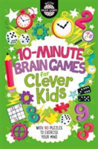 10-Minute Brain Games for Clever Kids (Buster Brain Games) Paperback £3.38 (Prime) / £6.37 (non Prime) at Amazon