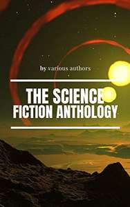 The Science Fiction anthology (Philip K. Dick & Various Authors) Kindle Edition - Free @ Amazon