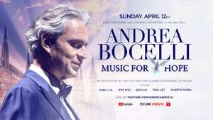 """Free live Andrea Bocelli concert - """"Music for Hope"""" - Easter Sunday at 18:00 @ YouTube"""
