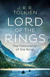 The Fellowship of the Ring (The Lord of the Rings, Book 1) by J. R. R. Tolkien -Kindle Edition 99p @ Amazon