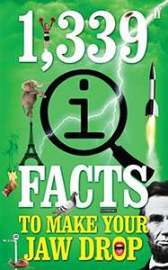 1,339 QI Facts To Make Your Jaw Drop, 99p Kindle ebook @ Amazon