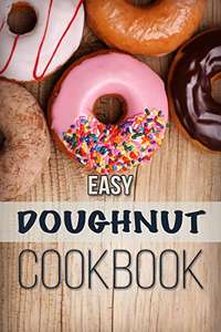 Easy Doughnut Cookbook Kindle Edition - Free @ Amazon
