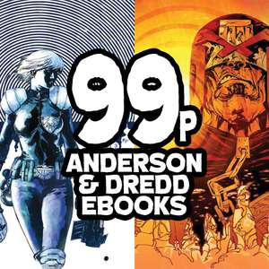 Selection of Judge Dredd and Anderson eBooks only 99p from @2000AD