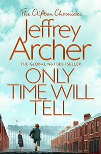 Only Time Will Tell by Jeffrey Archer - Kindle Edition - Free