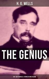 The Genius of H. G. Wells: 120+ Sci-Fi Novels & Stories in One Volume: Kindle Edition - Free @ Amazon